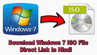 How To Download Windows 7 ISO File - Windows 7 डाउनलोड कैसे करे  [Direct Link]