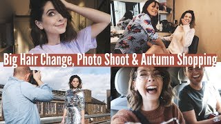 BIG HAIR CHANGE, PHOTOSHOOT & AUTUMN SHOPPING | WEEKLY VLOG