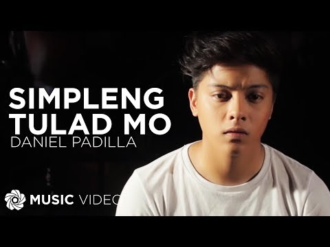 Daniel Padilla - Simpleng Tulad Mo (official Music Video) video