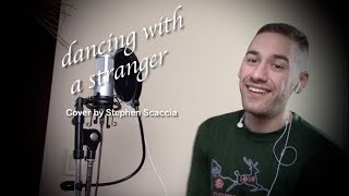 Dancing With a Stranger - Sam Smith & Normani (cover by Stephen Scaccia)
