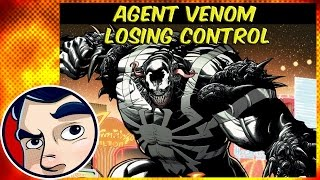 "Agent Venom ""Losing Control"" - Complete Story"