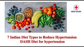 7 Indian Diet Types to Reduce Hypertension | DASH | Diet for hypertension