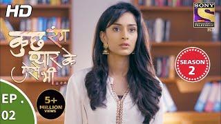 Kuch Rang Pyar Ke Aise Bhi - कुछ रंग प्यार के ऐसे भी - Ep 02 - 26th September, 2017