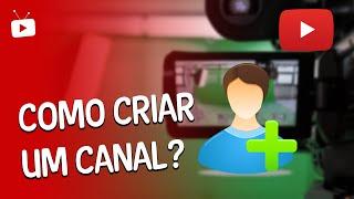 Dicas para youtubers #4: como criar um canal   Welington Tutoriais
