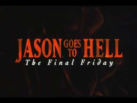 Friday The 13th (Part 9)- Jason Goes to Hell