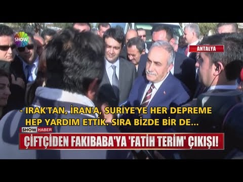 """Çiftçiden Fakıbaba'ya """"Fatih Terim"""" çıkışı!"""