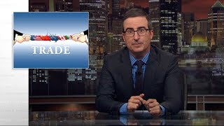 Trade: Last Week Tonight with John Oliver (HBO)
