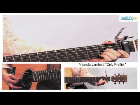 How To Play Only Prettier By Miranda Lambert On Guitar video