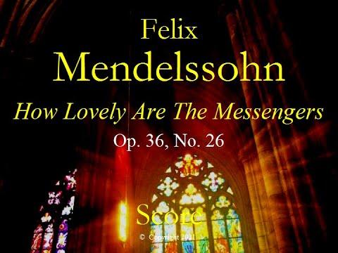 Феликс Мендельсон - How lovely are the messengers