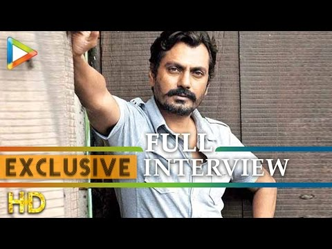 Nawazuddin Siddiqui's Exclusive Interview On Badlapur Success | Bajrangi Bhaijaan | Raees | Irrfan