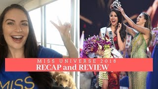 MISS UNIVERSE 2018 REVIEW | Recap, Thoughts, Highlights
