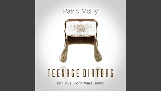 Teenage Dirtbag (Bodybangers Mix)