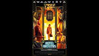 Hotel Artemis (2018) - review