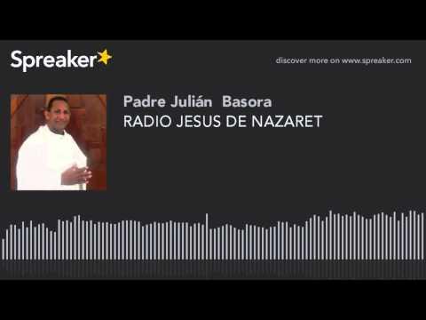 RADIO JESUS DE NAZARET (part 14 of 21)