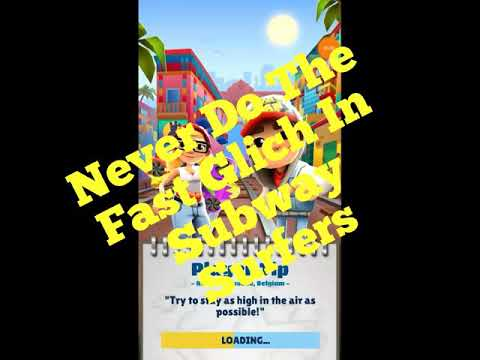 NEVER DO THE FAST GLITCH IN SUBWAY SURFERS