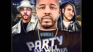 Warren G - Party We Will Throw Now (ft. The Game & Nate Dogg)