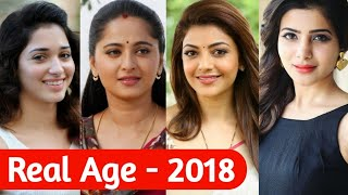 Top South Indian Actresses Real Age List | Heroines Real Age | Samantha,Kajal Agarwa, Anuska Shetty