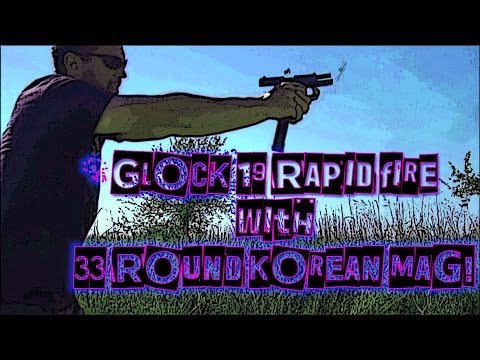 Glock 19 Rapid Fire 33 Rounds!