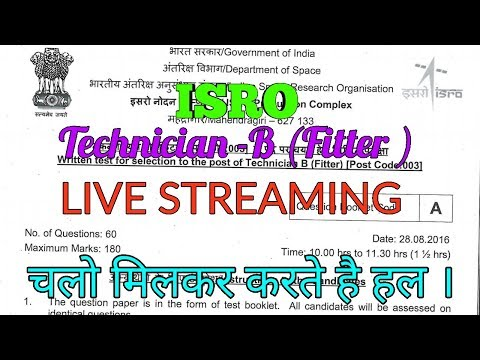 isro Technician - B Fitter paper  live solve .By special techno