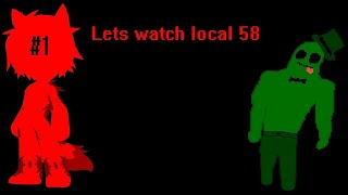 Let's watch local 58 #1