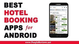 Best Hotel Booking Apps for Android – Top 10 List