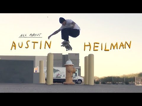 "Austin Heilman's Part from ""Blue's World/Slo Mo/All About Austin"""