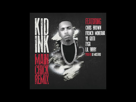 Kid Ink - Main Chick REMIX (Audio)