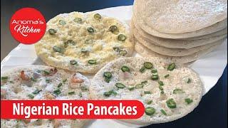 Nigerian Rice Pancake - Episode 700 - Nigerian Rice Pancake