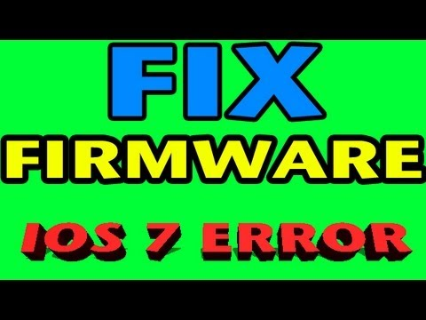 HOW TO: Fix iOS 7 FIRMWARE ERROR on iPhone 5/4S/4 iPod Touch 5th gen iPad 2/3/4 Mini