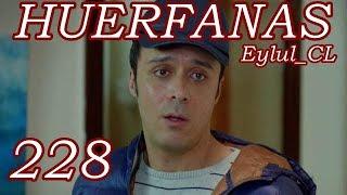 Huérfanas Capítulo 228 Español HD