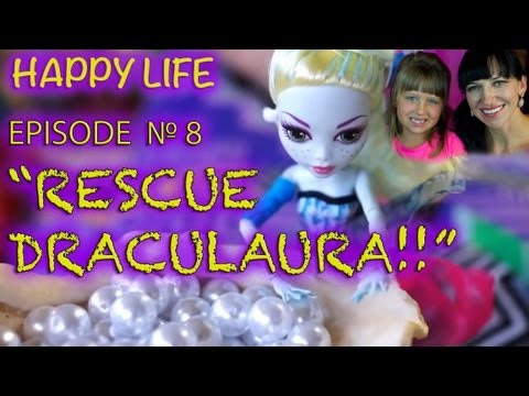 Monster High Doll Videos: We Need to Rescue Draculaura - Ms Play L A  Series   Episode #8