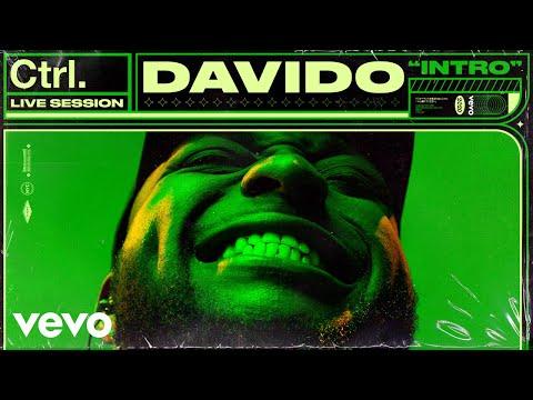 Davido - Intro (Live Session) | Vevo Ctrl
