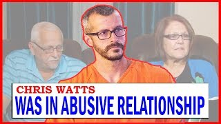 Chris Watts Parents Claim Son Was in Abusive Relationship with Wife