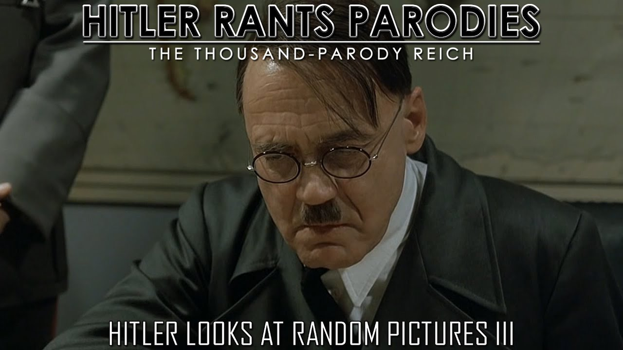 Hitler looks at random pictures III