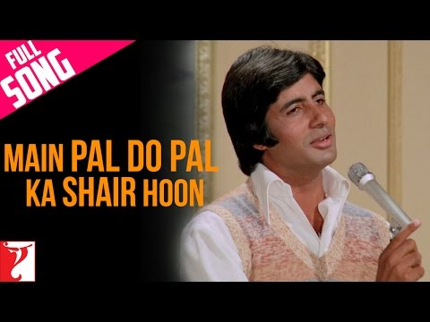 Main Pal Do Pal Ka Shair Hoon - Full Song - Kabhi Kabhie