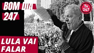 Bom dia 247 (1/10/18): Lula manda recado contra fascistas