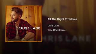 Chris Lane All The Right Problems