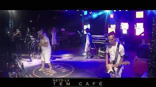 Neto LX  _ tem café _ ao vivo em Tanque Novo-Ba