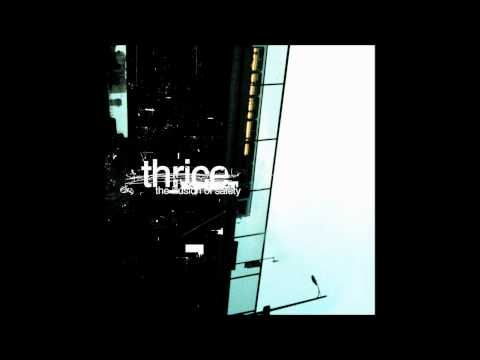 Thrice - Kill Me Quickly