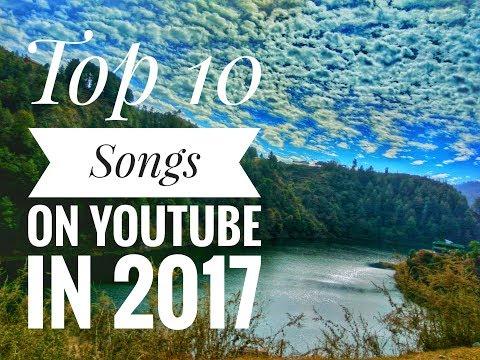 Top 10 songs that broke youtube in 2017