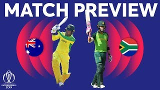 Match Preview - Australia vs South Africa | ICC Cricket World Cup 2019