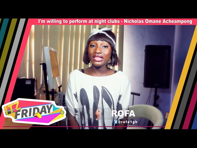Itz Friday - Nicholas Omane Acheampong, Kwabena Kwabena, Mzvee, Shatta Wale, D-Black & Mzbel