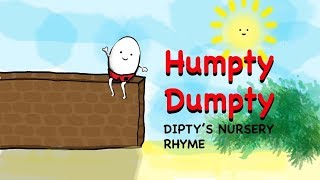 HUMPTY DUMPTY: DIPTY'S NURSERY RHYME