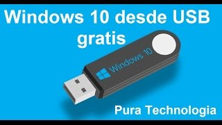 Instalar Windows 10 desde USB gratis | Windows