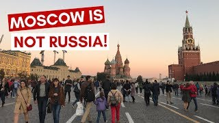 Moscow is NOT Russia