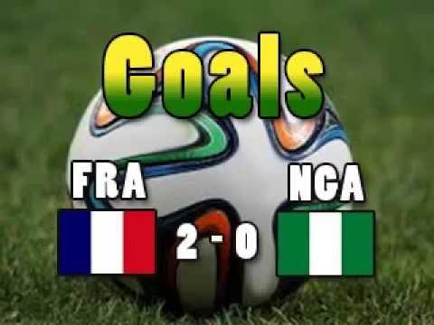 Goals FRANGA France 2 Nigeria 0 Pogba Yobo CM2014 Wordcup2014