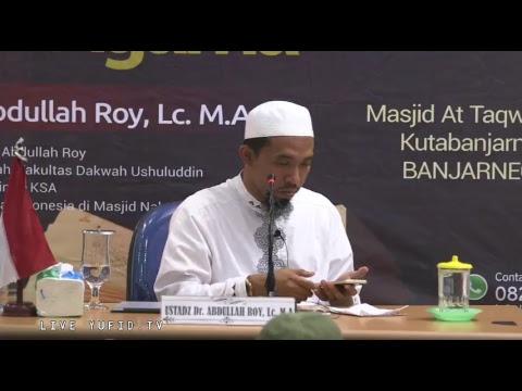 LIVE Ustadz Abdullah Roy -  Begini Para Sahabat Belajar Agama