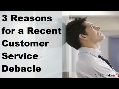 3 Reasons for a Recent Customer Service Debacle