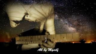All By Myself Guitar Instrumental Celine Dion Full Hd