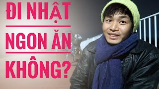 Đi Xuất Khẩu Lao Động Nhật Bản Có NGON ĂN Không? || xklđ nhat ban